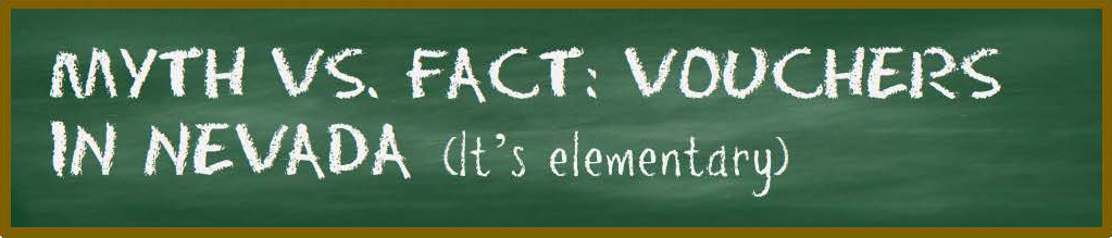 Myth vs. Facts: Vouchers in Nevada