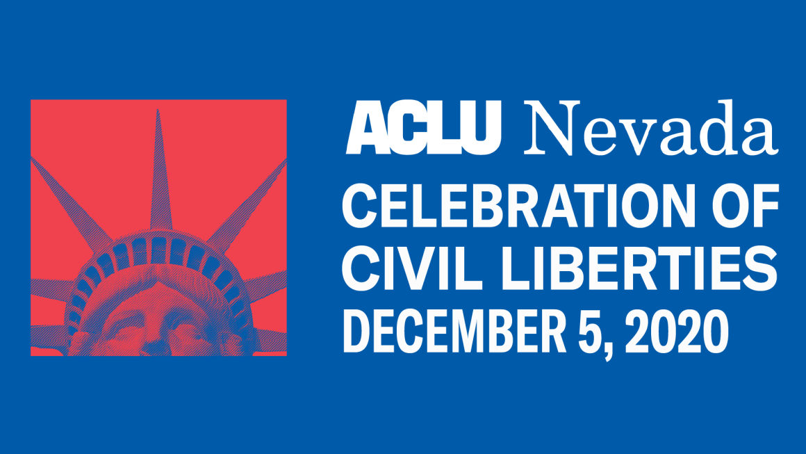 """Graphic includes an image of the Statue of Liberty and thoe words """"ACLU Nevada Celebration of Civil Liberties December 5, 2020"""""""