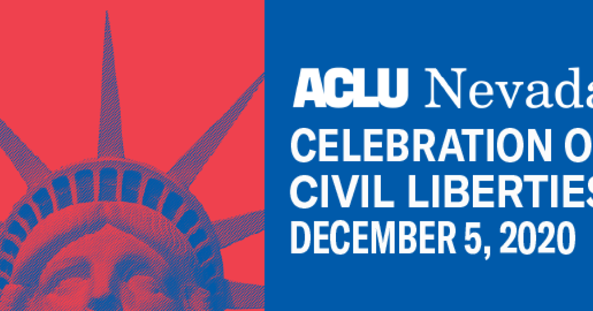 Graphic shows the crown of the Statue of Liberty and says ACLU Nevada Celebration of Civil Liberties December 5, 2020
